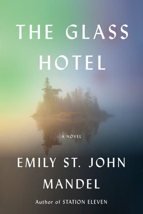 Review: 'The Glass Hotel' a tragic tale for the times