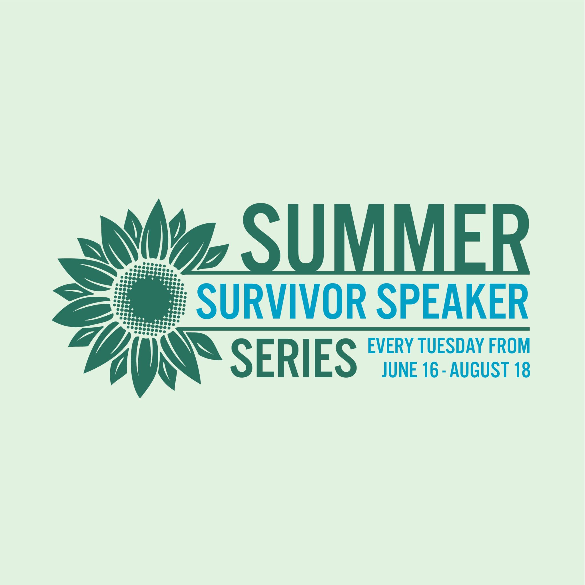 Summer Survivor Speaker Series – Max Glauben